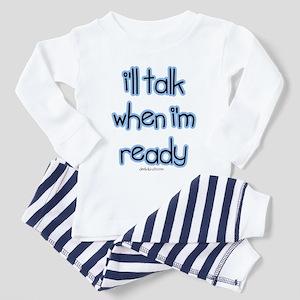 I'll talk when ready Toddler Pajamas