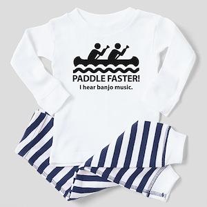 Paddle Faster I Hear Banjo Music Toddler Pajamas