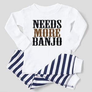 Needs More Banjo Toddler Pajamas