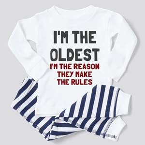 I'm the oldest make rules Toddler Pajamas
