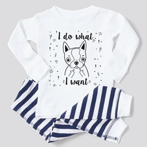 Boston Terrier I Do What I Wan Pajamas