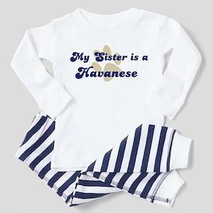 My Sister: Havanese Toddler Pajamas