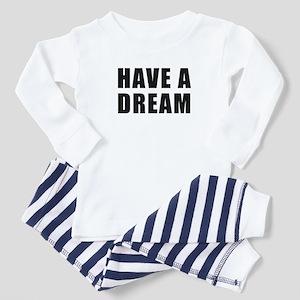 Have A Dream Toddler Pajamas