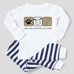 Dogs Make a Good Life Even Better Pajamas