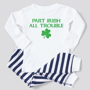 Part Irish All Trouble Toddler Pajamas