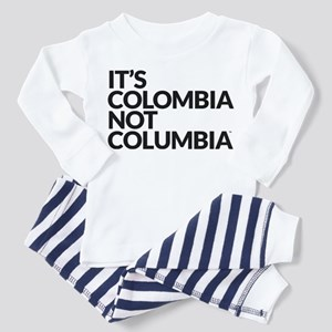 IT'S COLOMBIA NOT COLUMBIA Toddler Pajamas