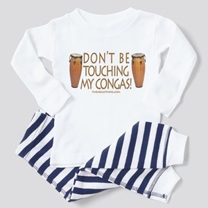 Don't Touch Congas Toddler Pajamas