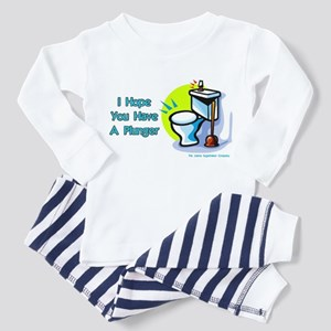 Hope You Have A Plunger Toddler Pajamas