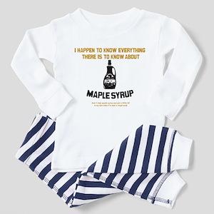 I Know Maple Syrup Toddler Pajamas