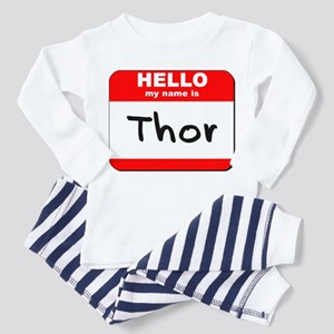 Hello my name is Thor Toddler Pajamas