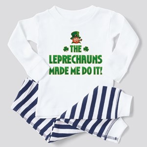 The Leprechauns Made Me Do It Toddler T-Shi