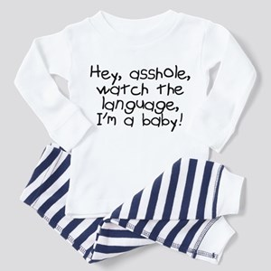 Hey asshole Im a baby Toddler Pajamas