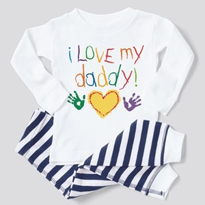 i love my daddy Toddler Pajamas