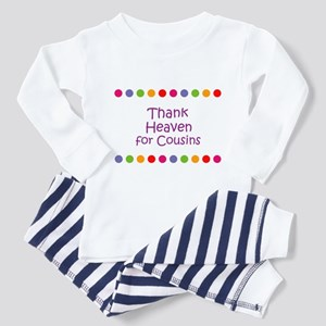 Thank Heaven for Cousins Toddler Pajamas