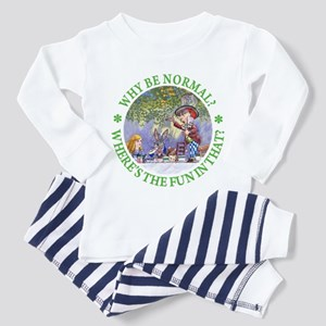 MAD HATTER - WHY BE NORMAL? Toddler Pajamas