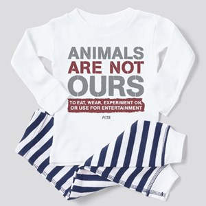 Animals Are Not Ours Toddler Pajamas