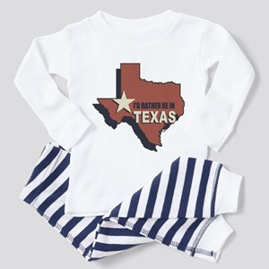 I'd Rather Be In Texas Toddler Pajamas
