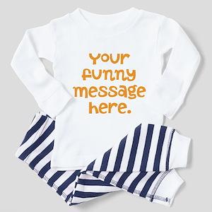 four line funny message Toddler Pajamas