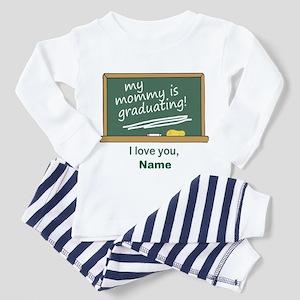 Mommy is Graduating Pajamas