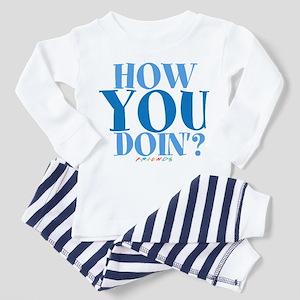 How you doin'? Toddler Pajamas