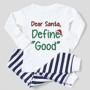 "Dear Santa, Define ""Good"" Pajamas"