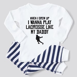 Play Lacrosse Like My Daddy Pajamas
