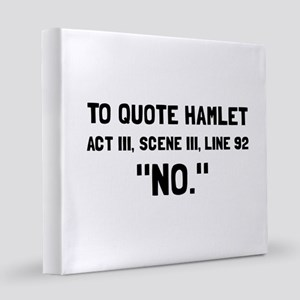 Hamlet Quote 8x8 Canvas Print