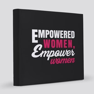 Empowered Women Empower Women 8x8 Canvas Print