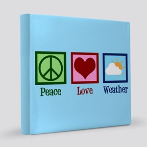 Peace Love Weather 8x8 Canvas Print