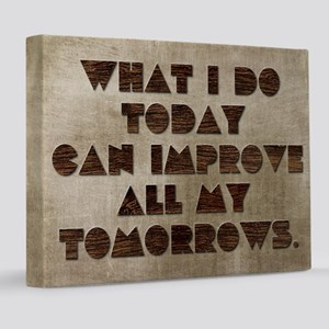 Card What I do today can improve all my tomorrows