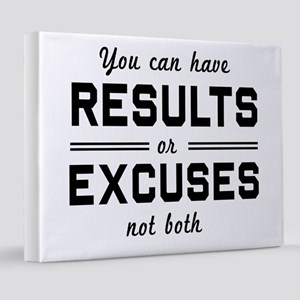 Results or excuses not both 8x10 Canvas Print