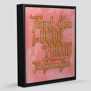GG Thank You For Being A Friend 8x10 Canvas Print