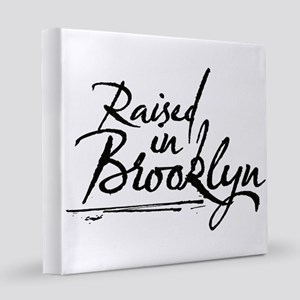 Raised in Brooklyn 12x12 Canvas Print