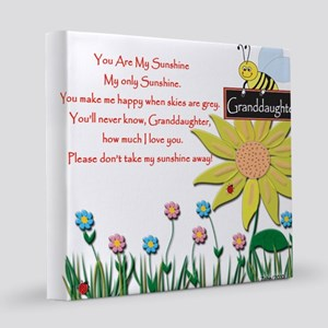 You Are My Sunshine Grandaughter 12x12 Canvas Prin