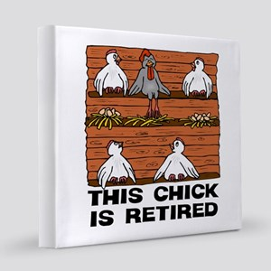 Retired Chick 12x12 Canvas Print