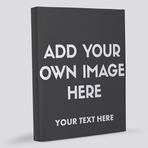 Add Your Own Image 11x14 Canvas Print
