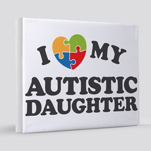 Love My Autistic Daughter 16x20 Canvas Print