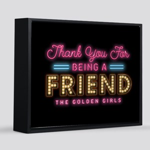 GG Thank You For Being A Friend 16x20 Canvas Print