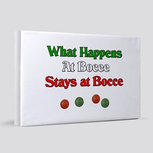 What happens at bocce stays at bocce 20x30 Canvas