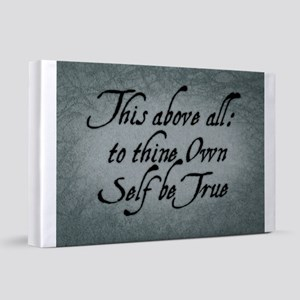 to-thy-own-self-be-true_13-5x18 20x30 Canvas Print