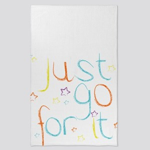 Just go for it Tea Towel