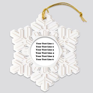 Six lines text customized Snowflake Ornament