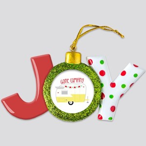 Gone Camping  Joy Ornament