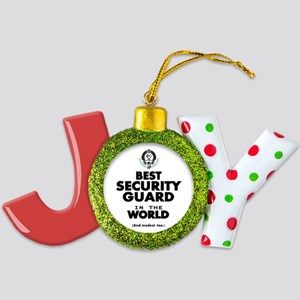 The Best in the World Security Guard Joy Ornament