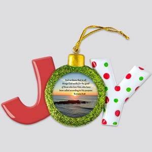 ROMANS 8:28 Joy Ornament