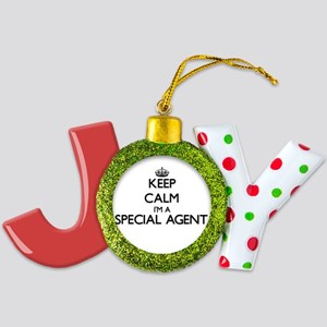 Keep calm I'm a Special Agent Joy Ornament