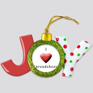 I Love Spreadsheets Joy Ornament