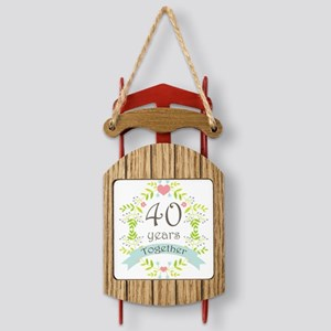 Anniversary 40 Years Together Sled Ornament