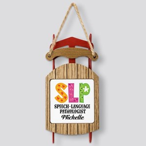 SLP Speech-Language Pathologist Sled Ornament
