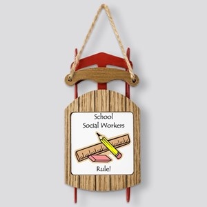 Schools Social Work Sled Ornament